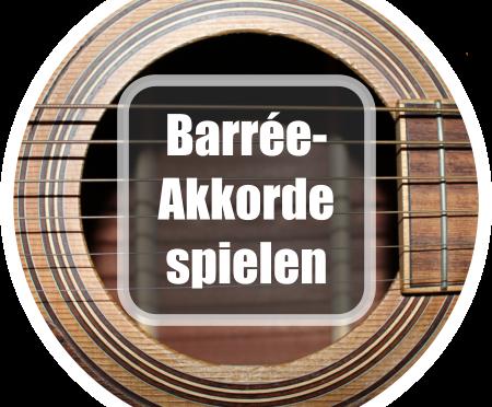 Gitarre lernen: Barrée-Akorde